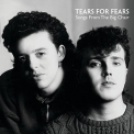 Tears for Fears - SONGS FROM THE.. -REMAST-
