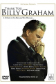 THANK YOU BILLY GRAHAM: TRIBUTE TO THE MAN & HIS - THANK YOU BILLY GRAHAM: TRIBUTE TO THE MAN & HIS