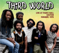 Third World - LIVE AT PAUL'S MALL:..