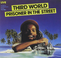 Third World - PRISONER IN THE STREET =R