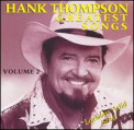 Thompson, Hank - GREATEST SONGS 2