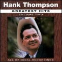 Thompson, Hank - GREATEST HITS 2
