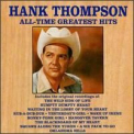 Thompson, Hank - GREATEST HITS