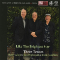 Three Tenors - LIKE THE.. -SACD-