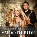THREESTYLE / MAGDALENA CHOVANCOVA - SMOOTH RIDE
