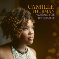 THURMAN, CAMILLE - WAITING FOR THE SUNRISE