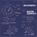 Tippett, Keith - BLUEPRINT