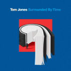 Jones, Tom - SURROUNDED BY TIME