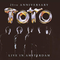 Toto - LIVE IN AMSTERDAM: 25TH ANNIVERSARY