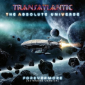 Transatlantic - ABSOLUTE UNIVERSE: FOREVERMORE (EXTENDED EDITION)