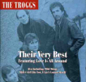 Troggs - LOVE IS ALL AROUND: VERY BEST