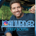Turner,Josh - DEEP SOUTH