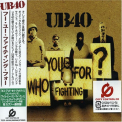 Ub40 - WHO YOU FIGHTING FOR ? +1