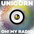 Unicorn - OH! MY RADIO +.. -CD+DVD-