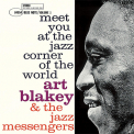 Blakey, Art - MEET YOU AT THE JAZZ CORNER OF THE WORLD VOL.1