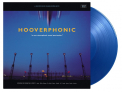 Hooverphonic - A NEW STEREOPHONIC SOUND SPECTACULAR