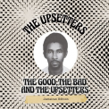 Upsetters - GOOD THE BAD & THE UPSETTERS: JAMAICAN EDITION