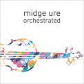 Ure, Midge - ORCHESTRATED