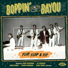V/A - BOPPIN' BY THE BAYOU -..