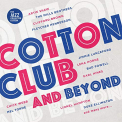 V/A - COTTON CLUB AND BEYOND