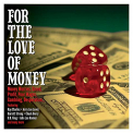 V/A - FOR THE LOVE OF MONEY