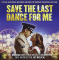 V/A - SAVE THE LAST DANCE FOR..