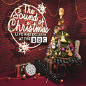 V/A - SOUND OF CHRISTMAS: LIVE & EXCLUSIVE AT THE BBC