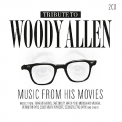 V/A - TRIBUTE TO WOODY ALLEN: MUSIC FROM HIS MOVIES