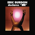 War - ERIC BURDON DELCARES WAR