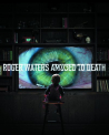 Waters, Roger - AMUSED TO DEATH -HQ-