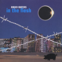 Waters, Roger - IN THE FLESH -LIVE-