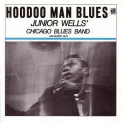 Wells, Junior - HOODOO MAN BLUES