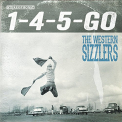 WESTERN SIZZLERS - 1-4-5 GO