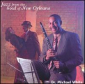 White, Michael - JAZZ FROM THE SOUL OF NEW ORLEANS