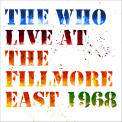 Who - LIVE AT THE FILLMORE..