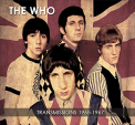 Who - TRANSMISSIONS 1965-1967