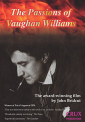WILLIAMS, VAUGHAN - THE PASSIONS OF VAUGHAN WILLIAMS