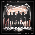 WILLIS CLAN - SPEAK MY MIND