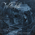WITHERFALL - PRELUDE TO SORROW